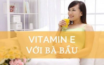 Vitamin E cho bà bầu